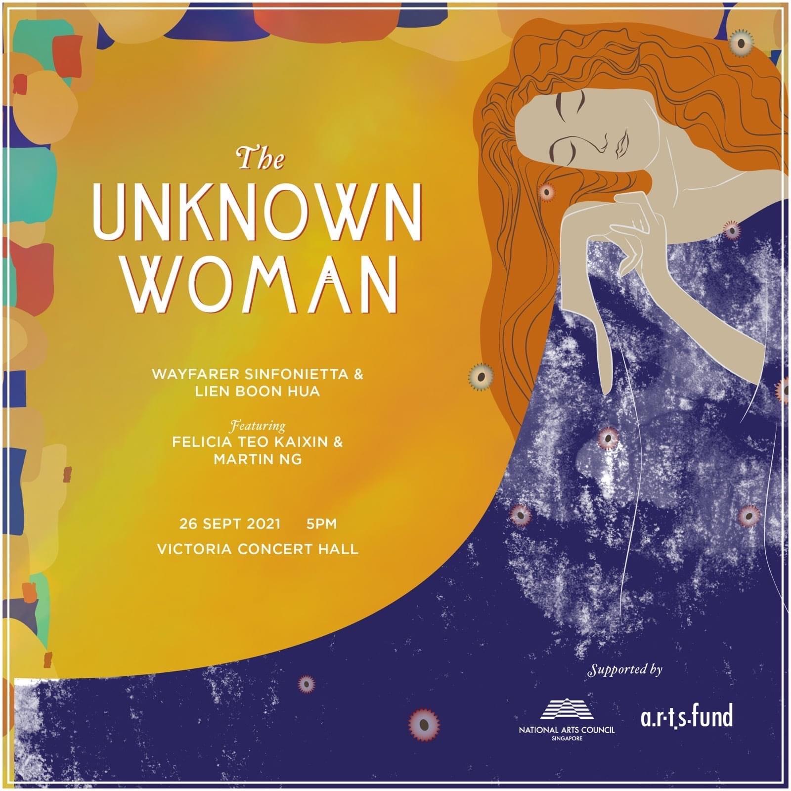THE UNKNOWN WOMEN, by Wayfarer Sinfonietta, featuring Felicia Teo Kaixin & Martin Ng